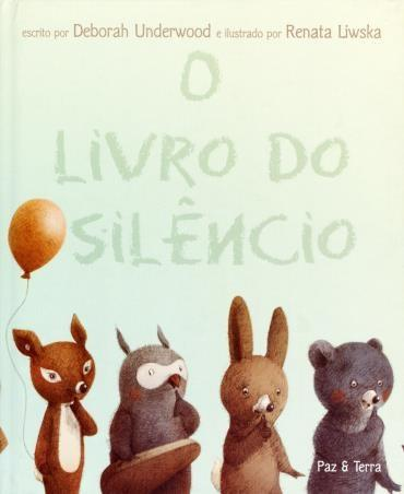 LIVRO DO SILÊNCIO, O - DEBORAH UNDERWOOD