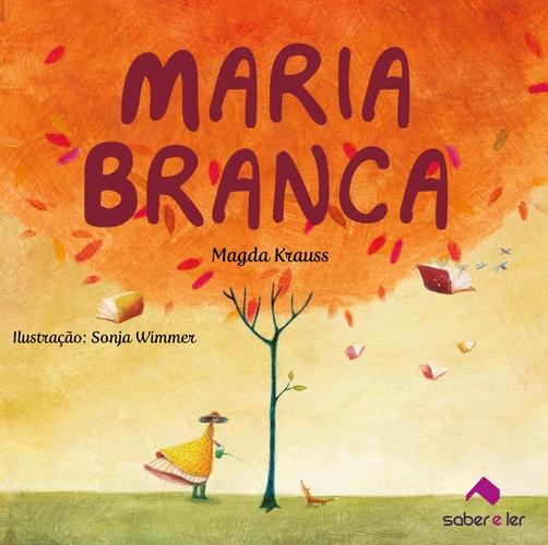 MARIA BRANCA - Magda Krauss