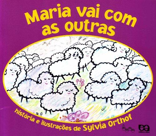 Maria vai com as outras - SYLVIA ORTHOF