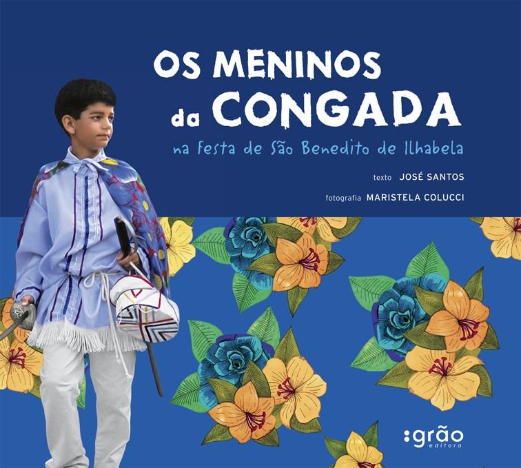 MENINOS DA CONGADA, OS - NA FESTA DE SÃO BENEDITO - JOSÉ SANTOS