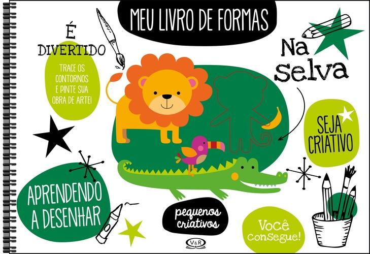MEU LIVRO DE FORMAS: NA SELVA - IMAGE BOOKS