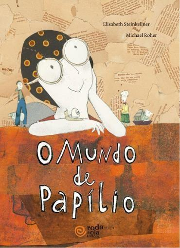 MUNDO DE PAPILIO, O - ELISABETH STEINKELLNER, MICHAEL ROHER