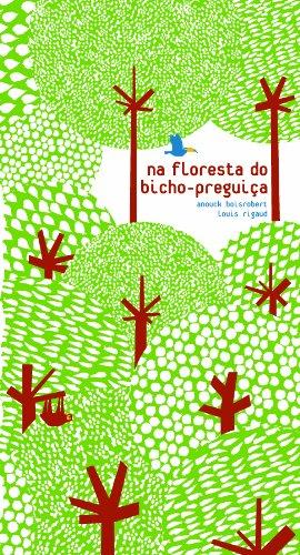 Na Floresta do Bicho-Preguiça - LOUIS RIGAUD