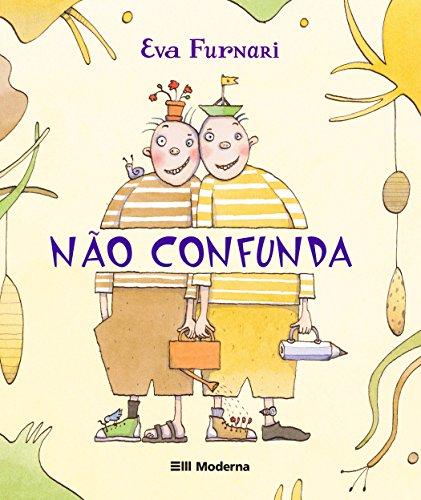 NÃO CONFUNDA - EVA FURNARI