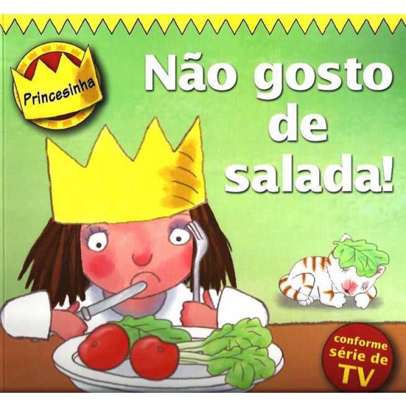 PRINCESINHA: NÃO GOSTO DE SALADA! - TONY ROSS