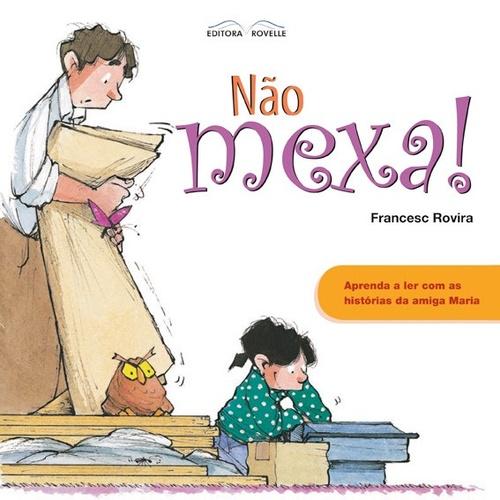 NÃO MEXA! - FRANCESC ROVIRA
