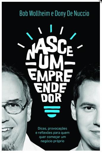 NASCE UM EMPREENDEDOR - DONY DE NUCCIO