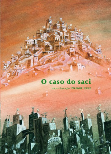O Caso do Saci - NELSON CRUZ