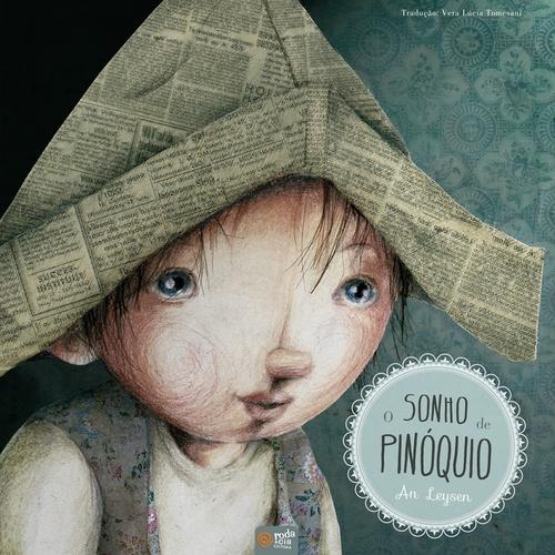 O SONHO DE PINOQUIO - AN LEYSEN