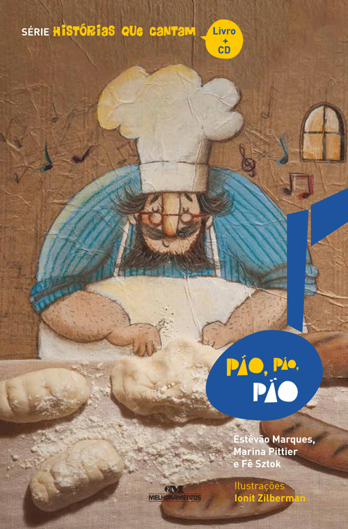 Pão, Pão, Pão (com CD) - Estêvão Marques, Marina Pittier, Fê Sztok