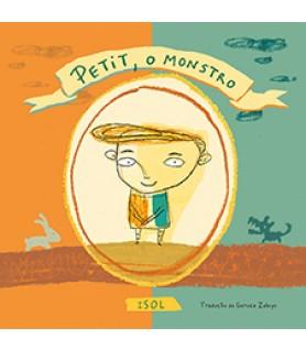 PETIT, O MONSTRO - ISOL