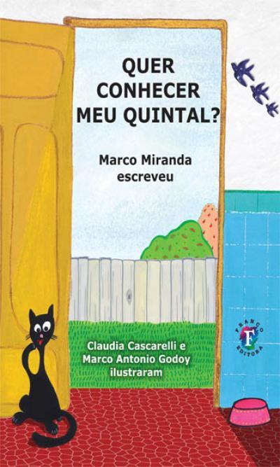 QUER CONHECER MEU QUINTAL? - MARCO MIRANDA