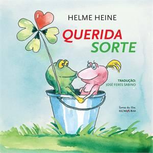 QUERIDA SORTE - HELME HEINE