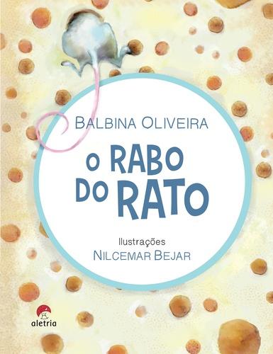 RABO DO RATO, O - BALBINA OLIVEIRA