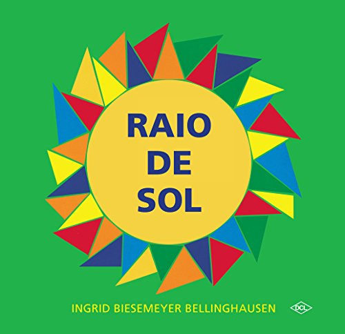 RAIO DE SOL - BELLINGHAUSEN, INGRID BIESEMEYER