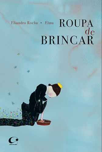 ROUPA DE BRINCAR - ELIANDRO ROCHA