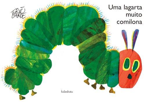 UMA LAGARTA MUITO COMILONA - ERIC CARLE
