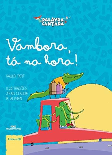 VAMBORA, TA NA HORA! - PAULO TATIT