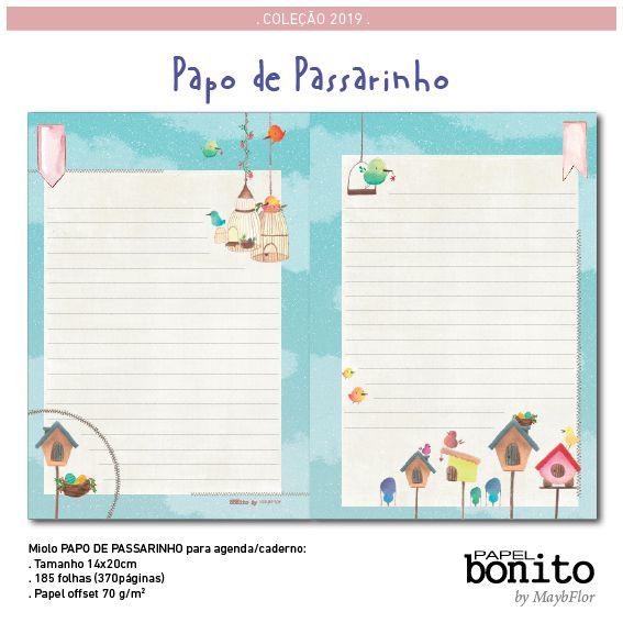 MIOLO PAPO DE PASSARINHO - 185 folhas