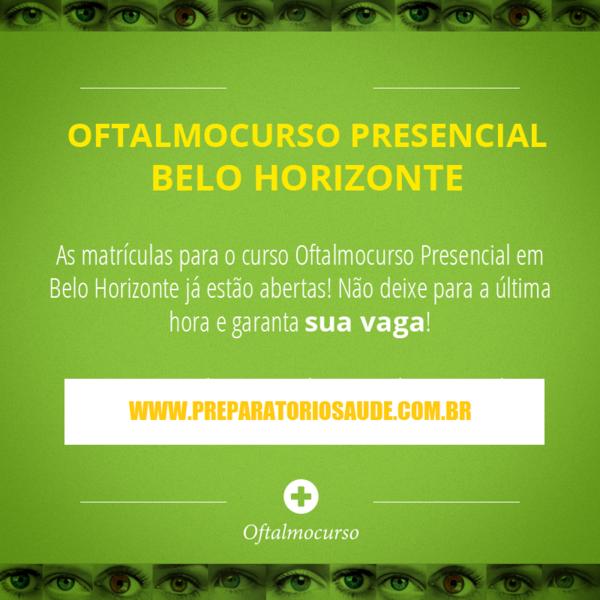 OftalmoCurso Presencial BH 2018: A TRADICIONAL REVISÃO DO MEIO DO ANO! Preparação para Concursos e Provas de Oftalmologia 2019
