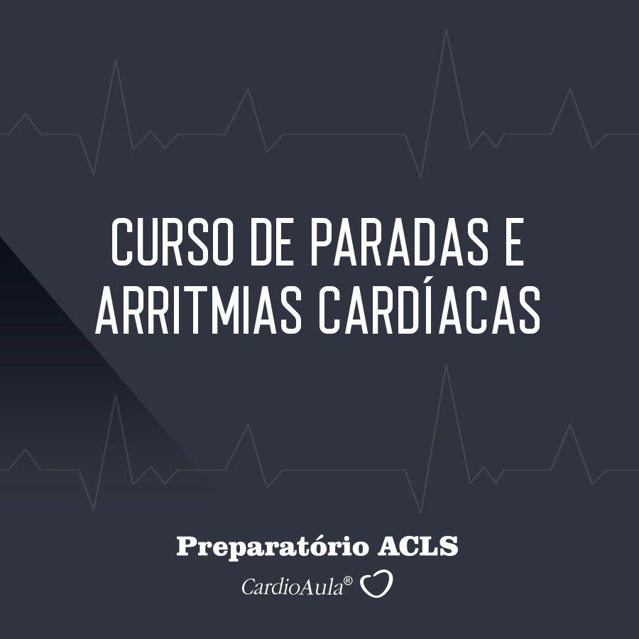 Curso PRÉ-ACLS - Curso online de Parada e Arritmias - Diretrizes da AHA - American Heart Association