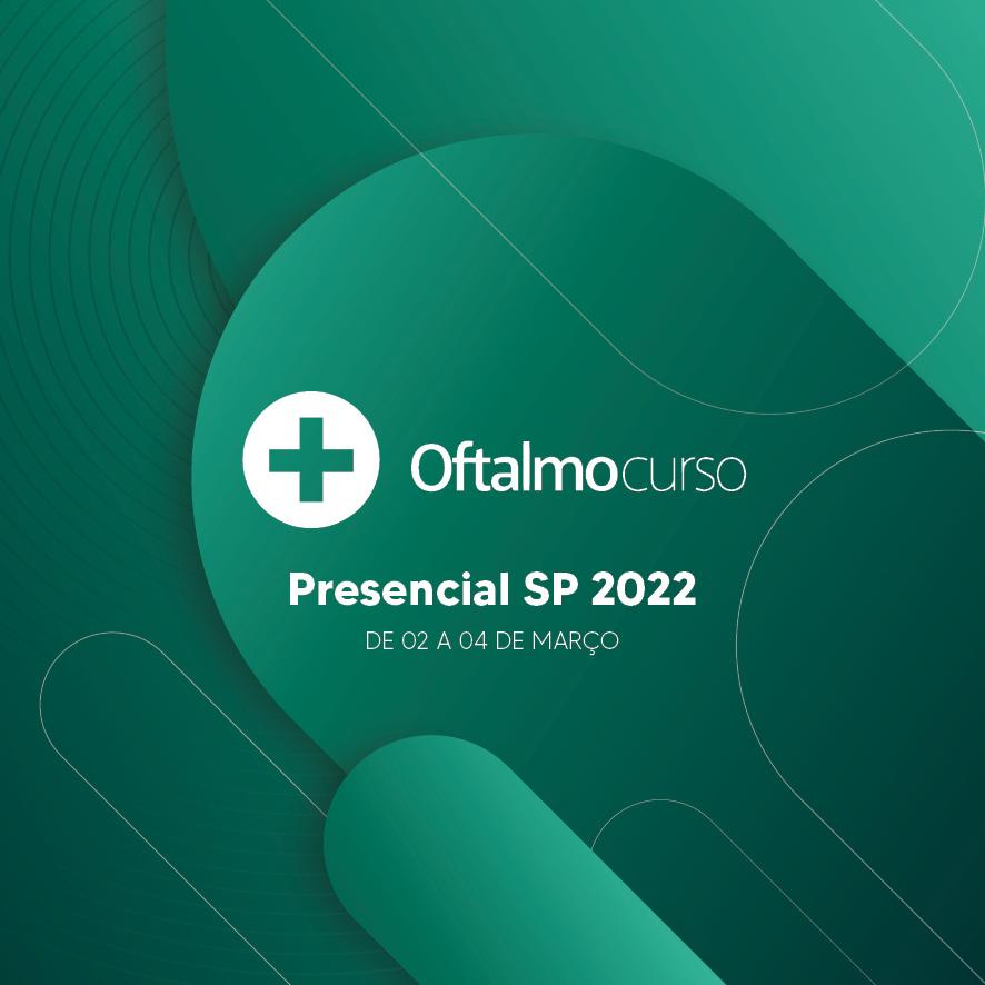 OftalmoCurso Presencial SP 2022 - Curso Preparatório para Provas de Oftalmologia