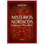 Mistérios Nórdicos - Deuses, Runas, Magias e Rituais