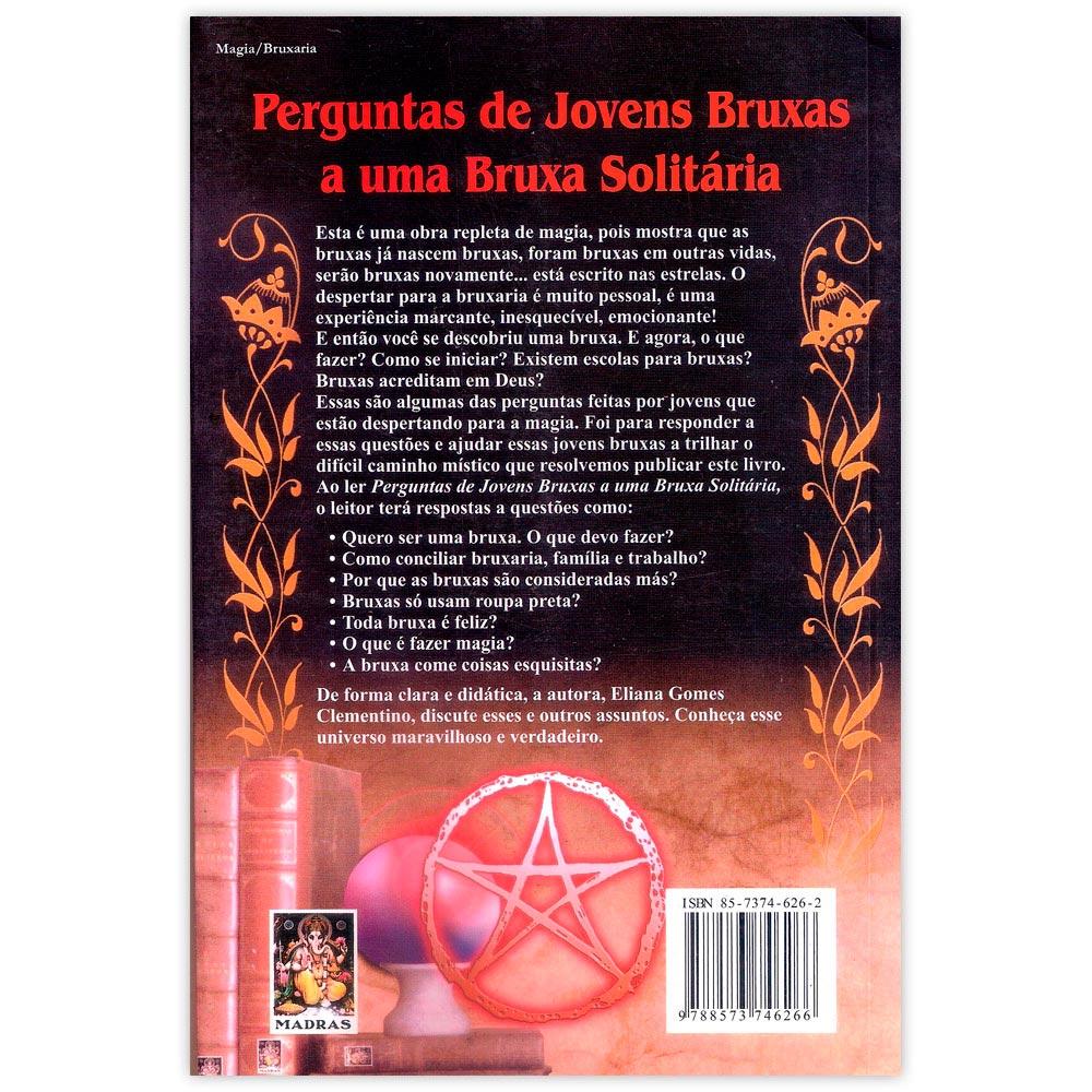Perguntas de Jovens Bruxas a uma Bruxa Solitária
