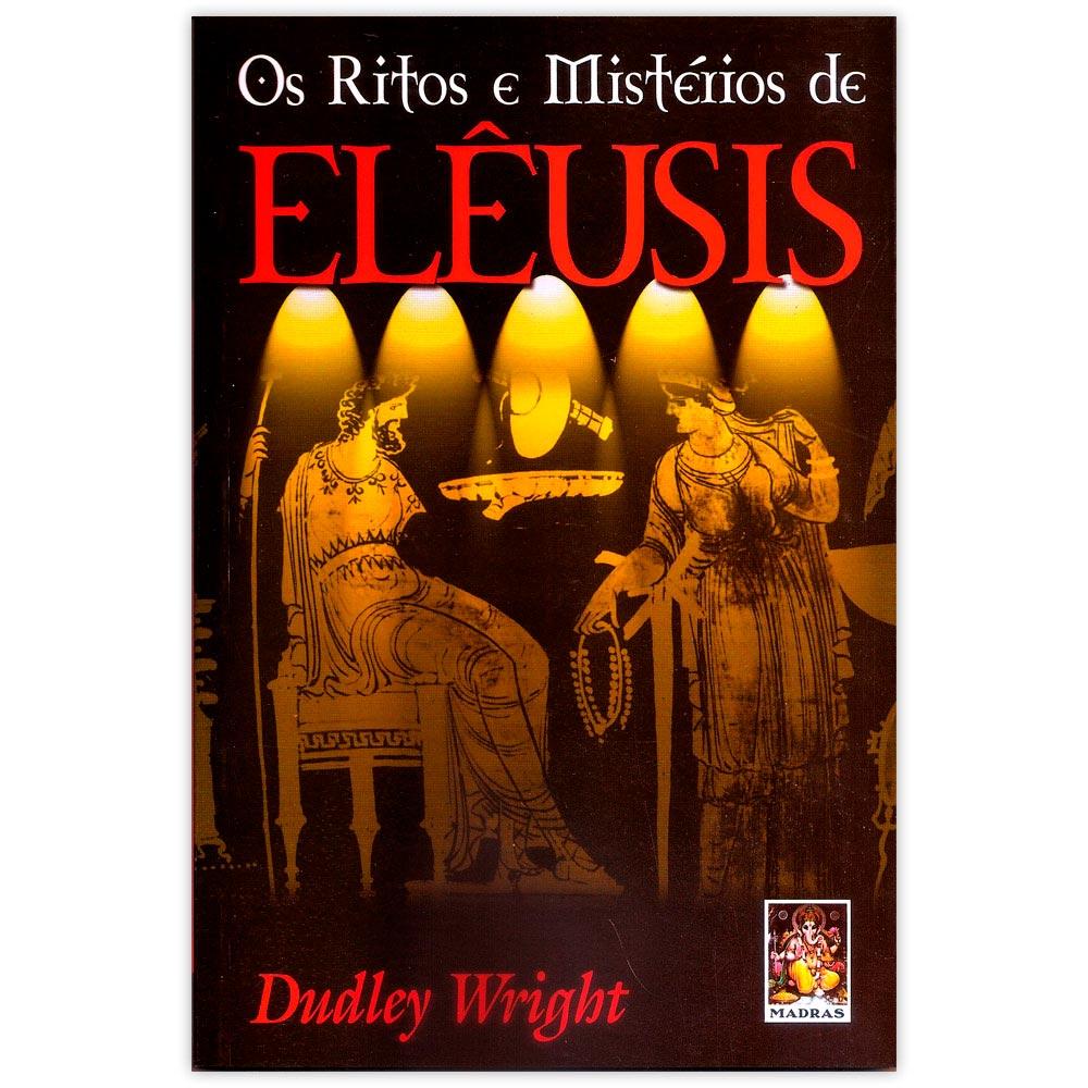 Os Ritos e Mistérios de Elêusis