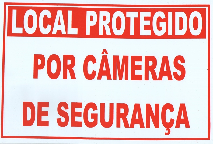 Placa de sinalização ''Local protegido por câmeras de segurança''