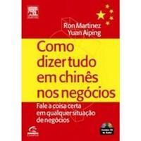 Como Dizer Tudo em Chinês nos Negócios (nível avançado)  - Centro Cultural China Brasil Yuan Aiping