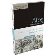 Atos Volume 4 (Capítulos 21 a 28) - Prisão, Viagem e Testemunho de Paulo em Roma