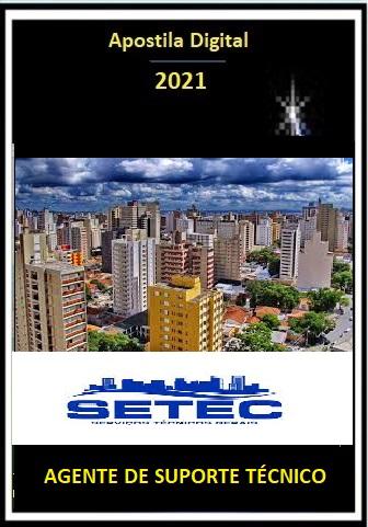 AGENTE DE SUPORTE TÉCNICO - SETEC 2021