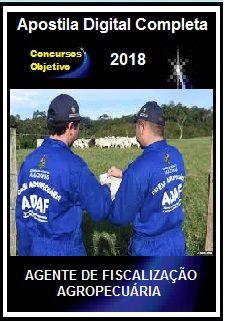 Apostila ADAF AM 2018 - AGENTE DE FISCALIZAÇÃO AGROPECUÁRIA