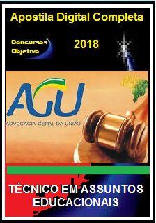 Apostila AGU 2018 - Técnico em Assuntos Educacionais