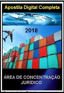 Apostila Apex Brasil 2018 - ÁREA DE CONCENTRAÇÃO – JURÍDICO