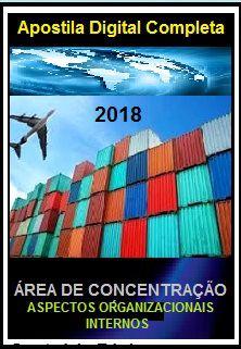Apostila Apex Brasil 2018 - ASPECTOS ORGANIZACIONAIS INTERNOS