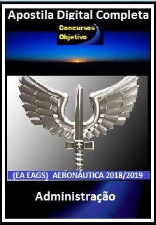 Apostila (EA EAGS) Aeronáutica 2018 - Administração