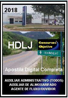 Apostila Hospital Desembargador Leal Junior Itaboraí 2018 - AUX. ADMINISTRATIVO /AUXILIAR DE ALMOXARIFADO /AGENTE DE FLUXO/OUVIDOR
