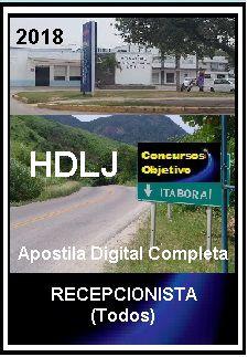 Apostila Hospital Desembargador Leal Junior Itaboraí 2018 - RECEPCIONISTA (Todos)