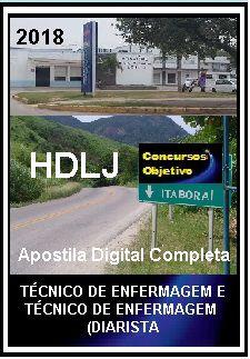 Apostila Hospital Desembargador Leal Junior Itaboraí 2018 - TÉCNICO DE ENFERMAGEM/ TÉCNICO DE ENFERMAGEM (DIARISTA):