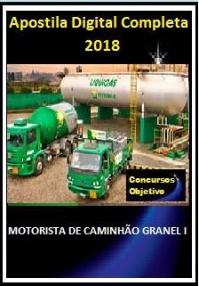 Apostila LIQUIGÁS 2018 - MOTORISTA DE CAMINHÃO GRANEL I