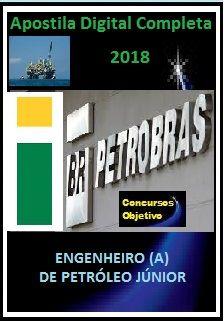 Apostila PETROBRAS 2018 - ENGENHEIRO (A) DE PETRÓLEO JÚNIOR