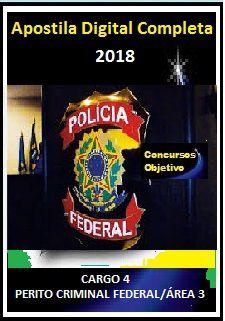 Apostila Polícia Federal 2018 - Cargo 4 Perito Criminal Federal Área 3 Informática