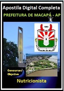 Apostila Prefeitura de Macapá 2018 - Nutricionista