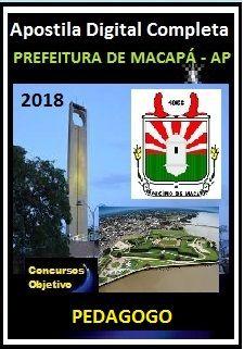 Apostila Prefeitura de Macapá 2018 - PEDAGOGO