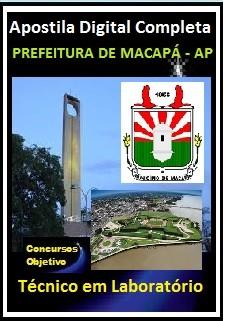 Apostila Prefeitura de Macapá 2018 - TÉCNICO EM LABORATÓRIO
