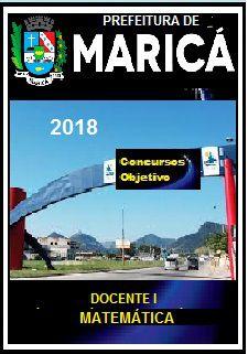 Apostila Prefeitura de Maricá 2018 - DOCENTE I – MATEMÁTICA