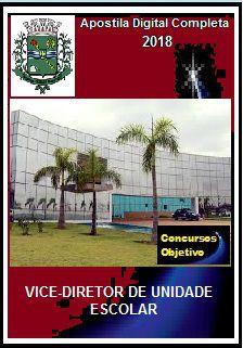 Apostila Prefeitura de Paulínia SP 2018 - VICE-DIRETOR DE UNIDADE ESCOLAR