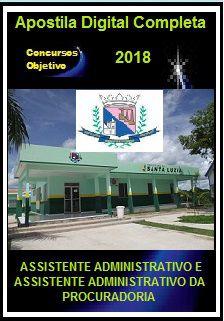 Apostila Prefeitura de Santa Luzia MG 2018 - ASSISTENTE ADMINISTRATIVO E ASSISTENTE ADM. DA PROCURADORIA
